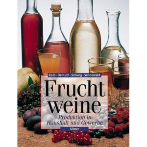 Fruchtweine - Produktion in Haushalt und Gewerbe