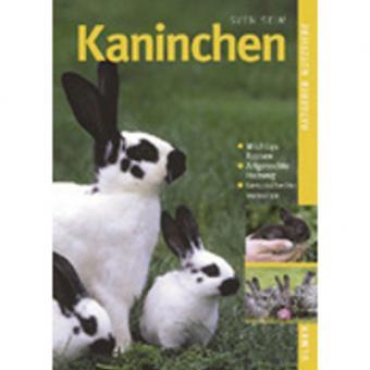 Ratgeber Nutztiere: Kaninchen