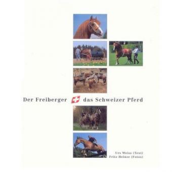 Der Freiberger - das Schweizer Pferd