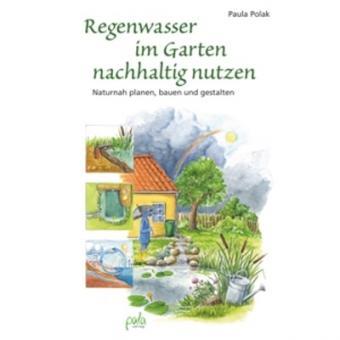 Regenwasser im Garten nachhaltig nutzen